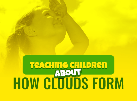 Teaching children about how clouds form