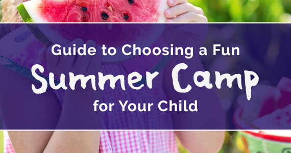 Guide To Choosing A Fun Summer Camp For Your Child
